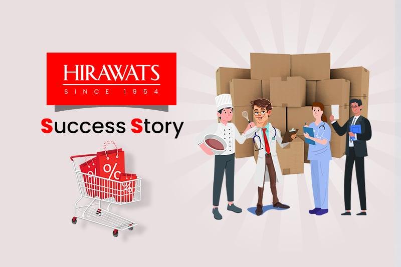 Hirawats Success Story