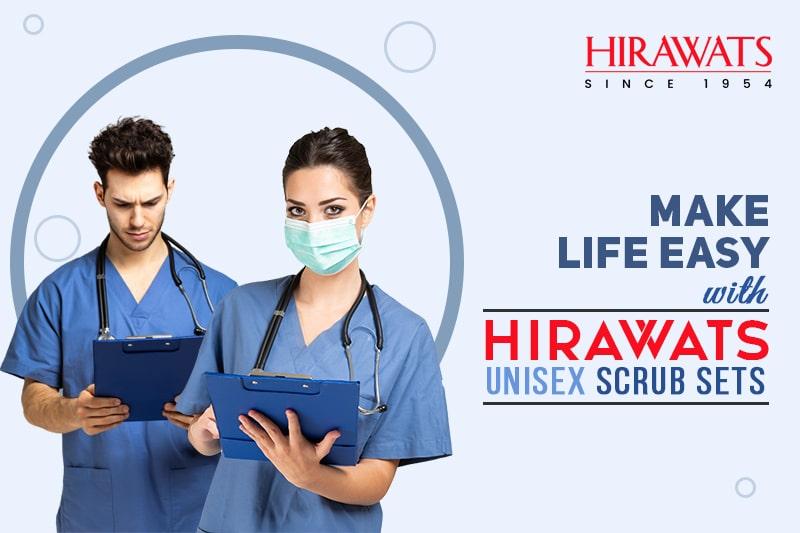 Make Life Easy with Hirawats Men and Women Scrub Sets